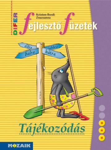 DIFER FEJLESZTŐFÜZETEK - TÁJÉKOZÓDÁS (MS-9331U) - Ekönyv - IMOSOFT KFT