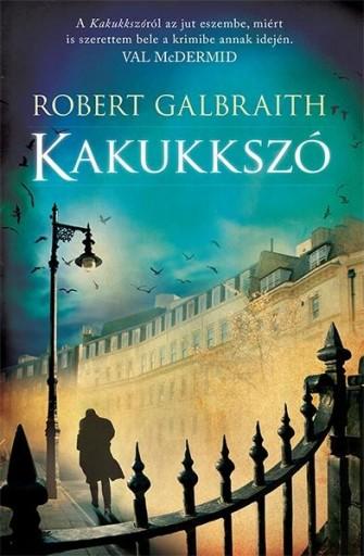 KAKUKKSZÓ - Ekönyv - GALBRAITH, ROBERT