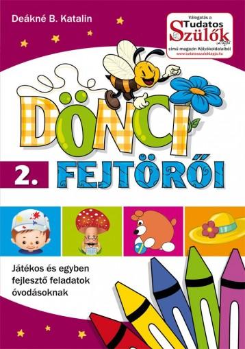 DÖNCI FEJTÖRŐI 2. - FOGLALKOZTATÓ - Ekönyv - DEÁKNÉ B. KATALIN