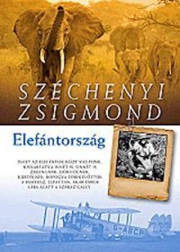 ELEFÁNTORSZÁG - ÚJ! - Ekönyv - SZÉCHENYI ZSIGMOND