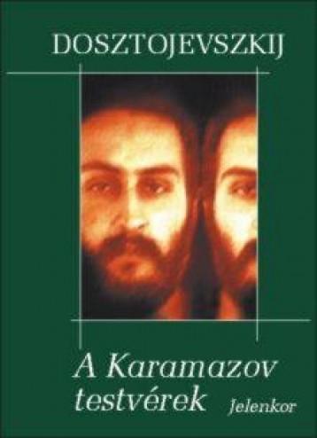 A KARAMAZOV TESTVÉREK - FŰZÖTT - Ebook - DOSZTOJEVSZKIJ