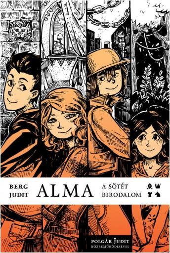 ALMA - A SÖTÉT BIRODALOM - Ekönyv - BERG JUDIT - POLGÁR JUDIT