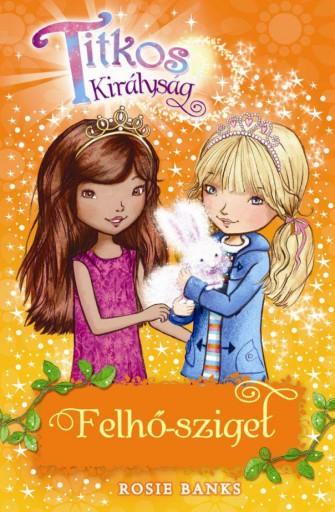 TITKOS KIRÁLYSÁG 3. - FELHŐ-SZIGET - Ekönyv - BANKS, ROSIE