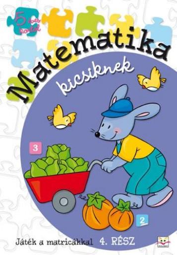 MATEMATIKA KICSIKNEK - 4. RÉSZ - Ekönyv - AKSJOMAT KIADÓ KFT.