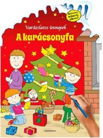 A KARÁCSONYFA - VARÁZSLATOS ÜNNEPEK - Ekönyv - ALEXANDRA KIADÓ