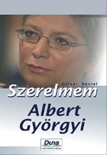 Szerelmem, Albert Györgyi - Ekönyv - Galsai Dániel