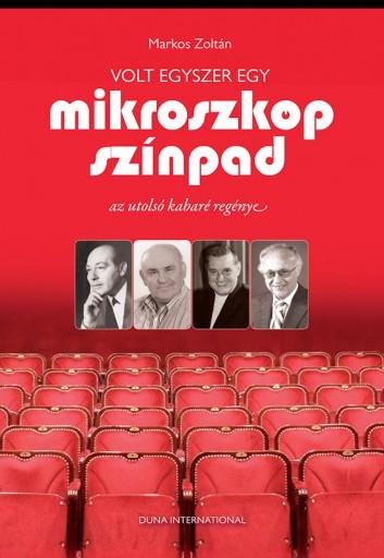 Volt egyszer egy Mikroszkóp Színpad - Ebook - Markos Zoltán