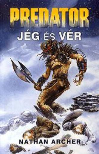Predator: Jég és vér - Ekönyv - Nathan Archer