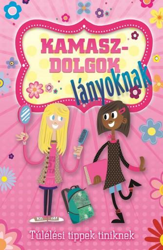 Kamaszdolgok - Lányoknak - Ekönyv - NAPRAFORGÓ KÖNYVKIADÓ