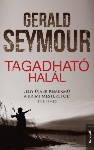 TAGADHATÓ HALÁL - Ekönyv - SEYMOUR, GERALD