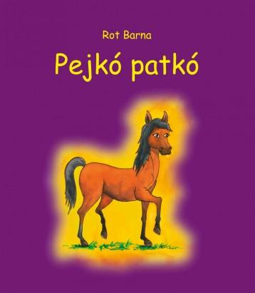 PEJKÓ PATKÓ - Ekönyv - ROT BARNA