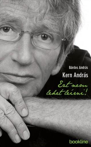 EZT NEM LEHET LEÍRNI! - Ekönyv - BÁRDOS ANDRÁS – KERN ANDRÁS