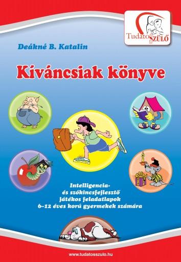 KÍVÁNCSIAK KÖNYVE (ÚJ!) - Ekönyv - DEÁKNÉ B. KATALIN