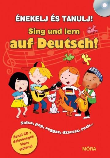 SING UND LERN AUF DEUTSCH! - ÉNEKELJ ÉS TANULJ NÉMETÜL! + CD - Ekönyv - MÓRA KÖNYVKIADÓ