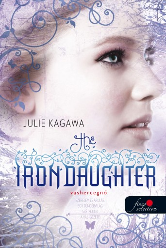 THE IRON DAUGHTER - VASHERCEGNŐ - FŰZÖTT - Ekönyv - KAGAWA, JULIE
