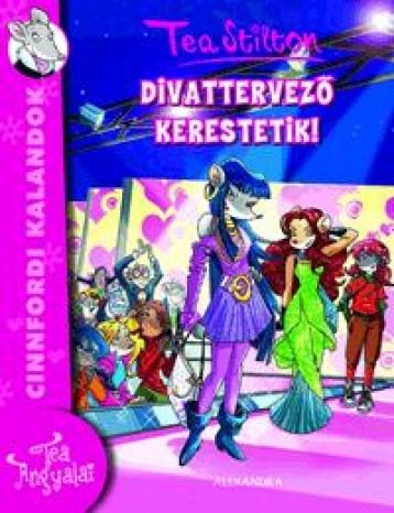 DIVATTERVEZŐ KERESTETIK! - Ekönyv - STILTON, TEA