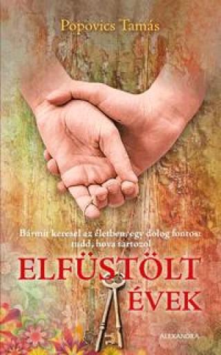 ELFÜSTÖLT ÉVEK - Ekönyv - POPOVICS TAMÁS