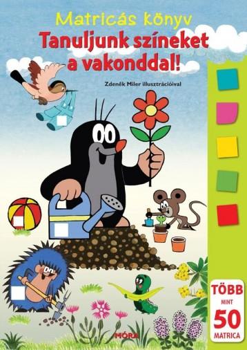 TANULJUNK SZÍNEKET A VAKONDDAL! - MATRICÁS KÖNYV - Ekönyv - MÓRA KÖNYVKIADÓ