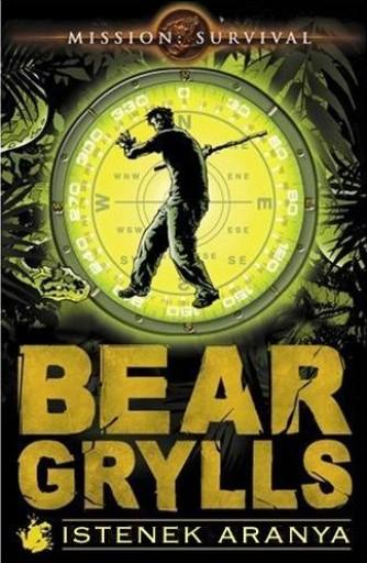 ISTENEK ARANYA - Ekönyv - GRYLLS, BEAR