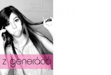 Z GENERÁCIÓ - Ekönyv - TARI ANNAMÁRIA