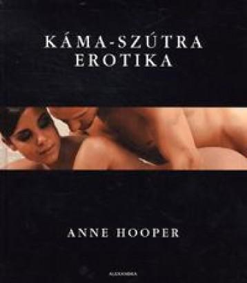 KÁMA-SZÚTRA EROTIKA - Ekönyv - HOOPER, ANNE