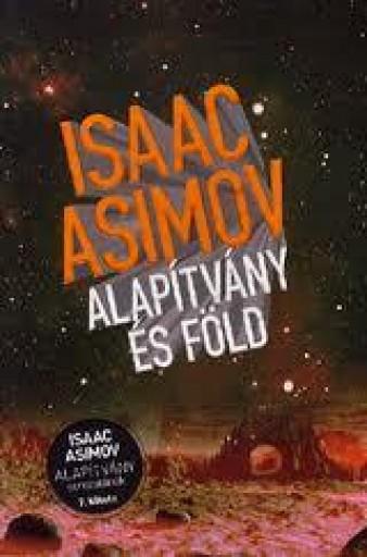ALAPÍTVÁNY ÉS FÖLD - Ekönyv - ASIMOV, ISAAC