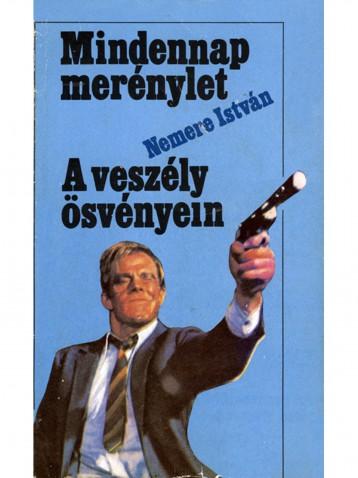 Mindennap merénylet - Ekönyv - Nemere István