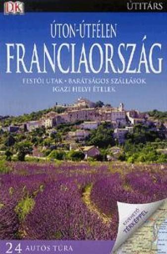 ÚTON-ÚTFÉLEN FRANCIAORSZÁG - Ekönyv - PANEMEX