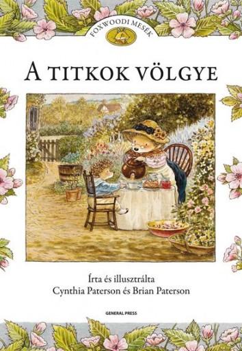 A TITKOK VÖLGYE - FOXWOODI MESÉK - - Ekönyv - PATERSON, CYNTHIA ÉS BRIAN