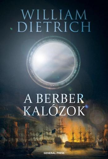 A BERBER KALÓZOK - - Ekönyv - DIETRICH, WILLIAM