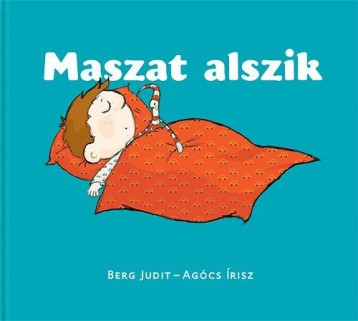 MASZAT ALSZIK - Ekönyv - BERG JUDIT - AGÓCS ÍRISZ