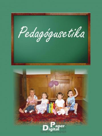 Pedagógusetika - Ekönyv - Bertók Rózsa