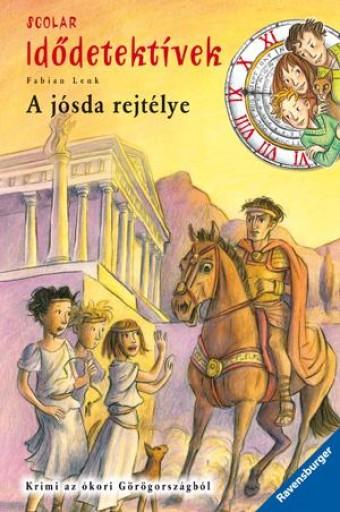 A JÓSDA REJTÉLYE - IDŐDETEKTÍVEK 6. - Ekönyv - LENK, FABIAN