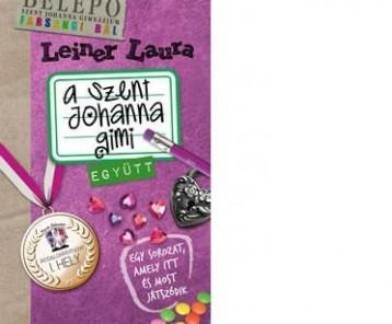A SZENT JOHANNA GIMI 2. - EGYÜTT - Ekönyv - LEINER LAURA