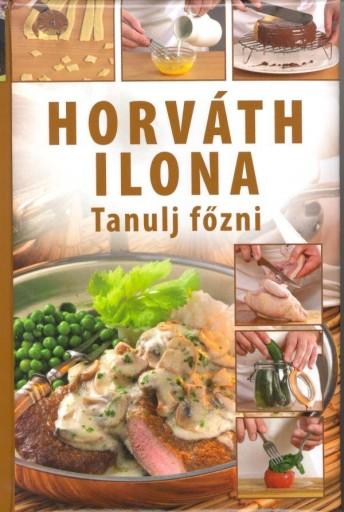 TANULJ FŐZNI - Ekönyv - HORVÁTH ILONA