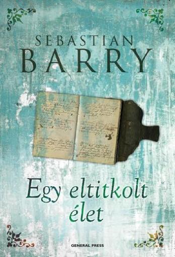 EGY ELTITKOLT ÉLET - - Ekönyv - BARRY, SEBASTIAN