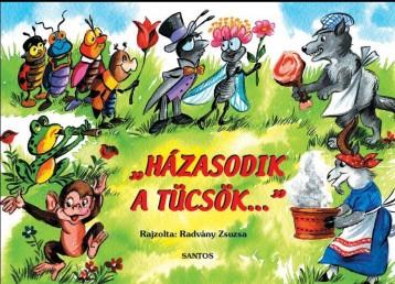HÁZASODIK A TÜCSÖK... - NÉPKÖLTÉSEK - Ekönyv - SANTOS KIADÓ
