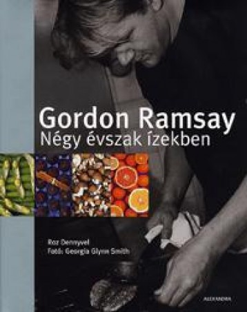 NÉGY ÉVSZAK ÍZEKBEN - Ekönyv - RAMSAY, GORDON