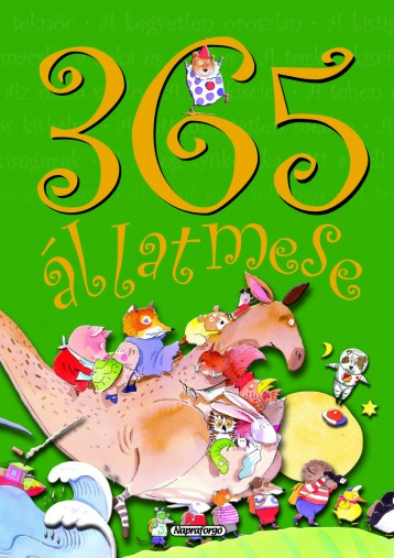 365 állatmese - Ekönyv - NAPRAFORGÓ KÖNYVKIADÓ