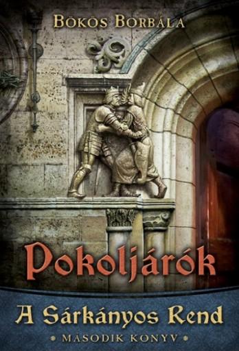 POKOLJÁRÓK - A SÁRKÁNYOS REND MÁSODIK KÖNYV - Ekönyv - BÖKÖS BORBÁLA