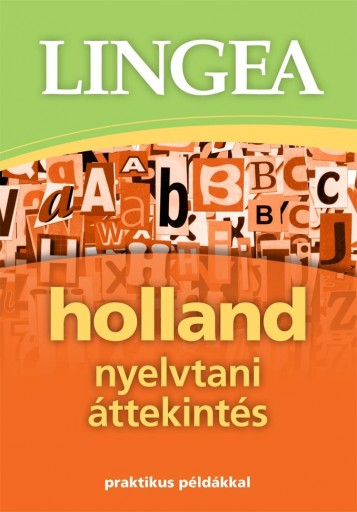 HOLLAND NYELVTANI ÁTTEKINTÉS - Ebook - LINGEA KFT.