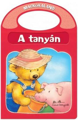 A TANYÁN - MACKÓKALAND - Ekönyv - MANÓ KÖNYVEK