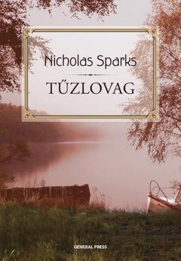 TŰZLOVAG - - Ebook - SPARKS, NICHOLAS