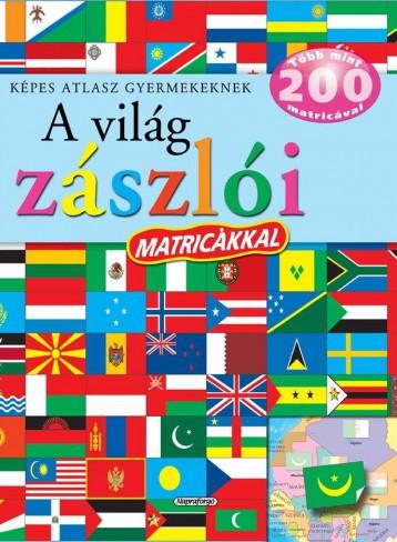 A világ zászlói matricákkal - Képes atlasz gyermekeknek - Ebook - NAPRAFORGÓ KÖNYVKIADÓ