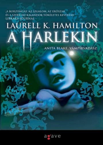 A HARLEKIN - ANITA BLAKE, VÁMPÍRVADÁSZ - Ekönyv - HAMILTON, LAURELL K.