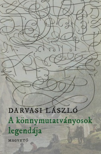 A könnymutatványosok legendája  - Ekönyv - Darvasi László