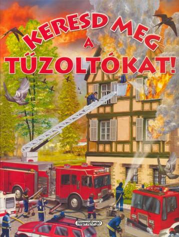 Keresd meg a tűzoltókat! - Keresd meg!