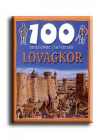 LOVAGKOR - 100 ÁLLOMÁS-100 KALAND - - Ekönyv - GULLIVER LAP- ÉS KÖNYVKIADÓ KERESKEDELMI