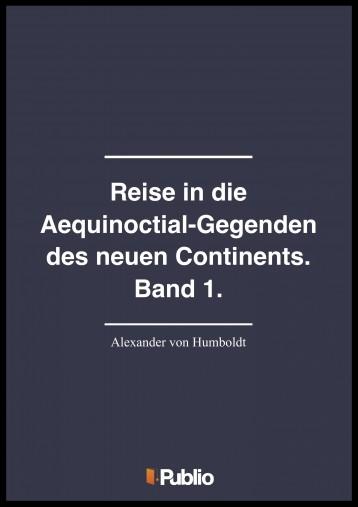 Reise in die Aequinoctial-Gegenden des neuen Continents. Band 1. - Ekönyv - Alexander von Humboldt