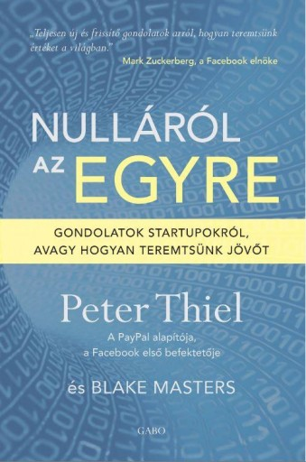 NULLÁRÓL AZ EGYRE - Ekönyv - THIEL, PETER